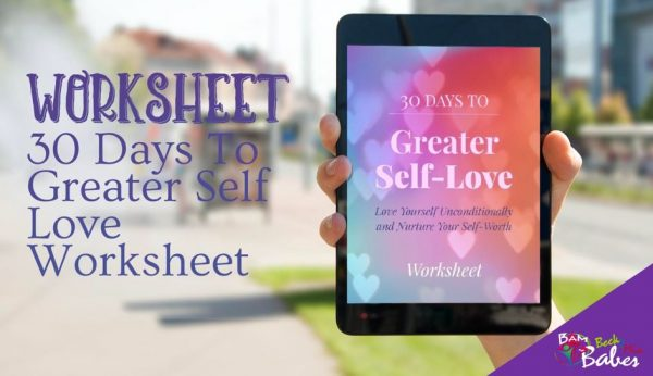 30 Days to Greater Self-Love, Worksheet
