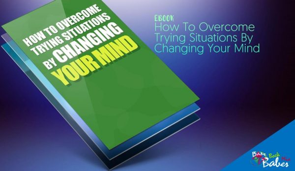 How To Overcome Trying Situations By Changing Your Mind, Bundle