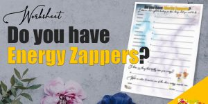 Do you have Energy Zappers, Worksheet